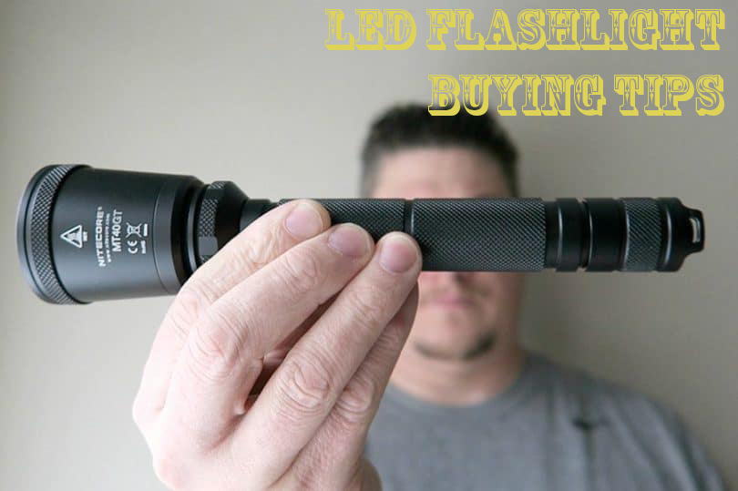 LED Flashlight Buying Tips